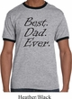 Mens Dad Shirt Best Dad Ever Black Print Ringer Tee T-Shirt