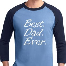 Mens Dad Shirt Best Dad Ever White Print Raglan Tee T-Shirt