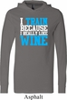 Mens Fitness Shirt I Train For Wine Lightweight Hoodie Tee