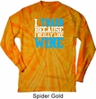 Mens Fitness Shirt I Train For Wine Long Sleeve Tie Dye Tee T-shirt