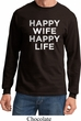 Mens Funny Shirt Happy Wife Happy Life Long Sleeve Tee T-Shirt