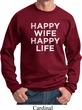 Mens Funny Sweatshirt Happy Wife Happy Life Sweat Shirt
