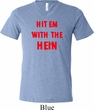 Mens Funny Tee Hit em with the Hein Tri Blend V-neck