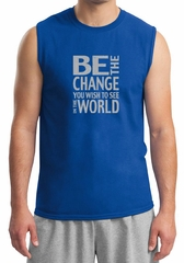 Mens Shirt Be The Change Muscle Tee T-Shirt