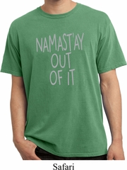 Mens Yoga Shirt Namastay Out Of It Pigment Dyed Tee T-Shirt