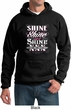 Moonshine Hoodie Let It Shine Hoody