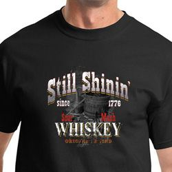 Moonshine Shirt Still Shinin