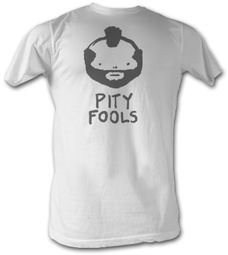 Mr. T T-Shirt - Pity Fools A-Team Adult White Tee Shirt