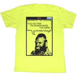 Mr. T T-shirt You So Fine Adult Bright Yellow Tee Shirt