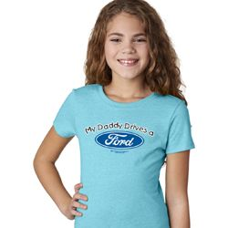 My Daddy Drives a Ford Girls Ford Shirts