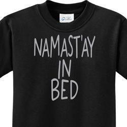 Namastay In Bed Kids Yoga Shirts