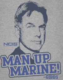 NCIS Man Up Shirt