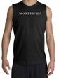No Soup For You Muscle Shirt Black Tee