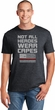 Not All Heroes Wear Capes Firefighter Soft Style Unisex T-Shirt