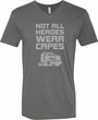 Not All Heroes Wear Capes Trucker Adult V-Neck T-Shirt