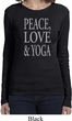 Peace Love & Yoga Ladies Long Sleeve Shirt