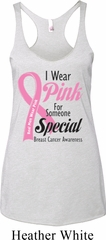 Pink For Someone Special Ladies Tri Blend Racerback Tank Top