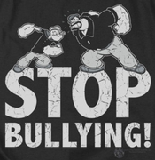 Popeye Stop Bullying Shirts
