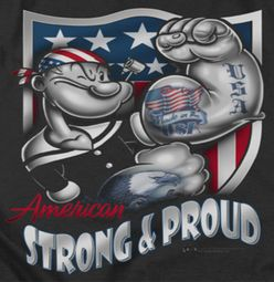 Popeye Strong & Proud Shirts