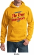 Presidential Election Hoody No One For President