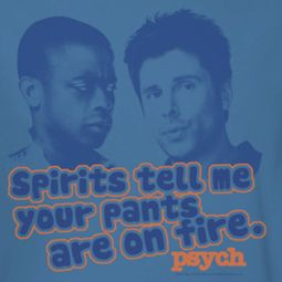 Psych Pants On Fire Shirts