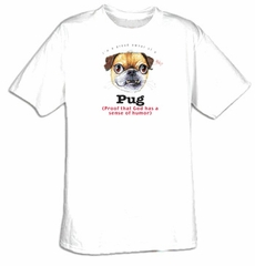 Pug T-shirt - I'm a Proud Owner of a Pug Dog Tee
