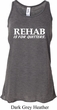 Rehab Is For Quitters Ladies Flowy Racerback Tanktop