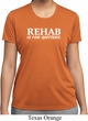Rehab Is For Quitters Ladies Moisture Wicking Shirt