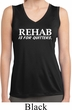 Rehab Is For Quitters Ladies Sleeveless Moisture Wicking Shirt