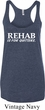 Rehab Is For Quitters Ladies Tri Blend Racerback Tank Top
