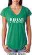 Rehab Is For Quitters Ladies Tri Blend V-Neck Shirt