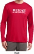 Rehab Is For Quitters Mens Dry Wicking Long Sleeve Shirt