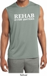 Rehab Is For Quitters Mens Sleeveless Moisture Wicking Shirt