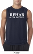 Rehab Is For Quitters Mens Sleeveless Shirt