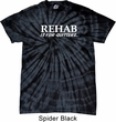 Rehab Is For Quitters Spider Tie Dye Shirt
