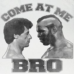 Rocky Shirt Come At Me Bro Adult White Tee T-Shirt