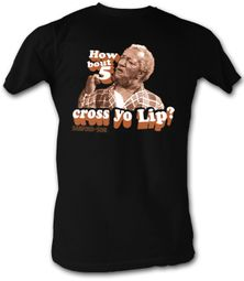 Sanford & Son Shirt How Bout 5 Cross Your Lip Black Tee
