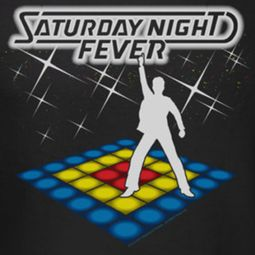Saturday Night Fever Should Be Dancing Shirts