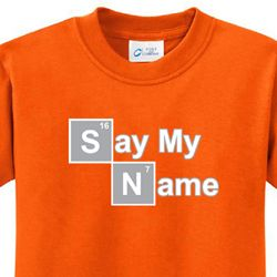 Say My Name Kids Shirts