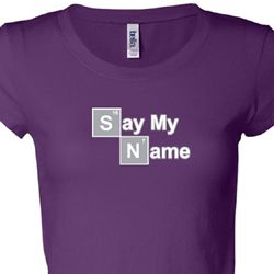 Say My Name Ladies Shirts