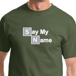 Say My Name Shirts