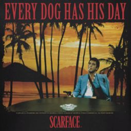 Scarface A Dog Day Shirts