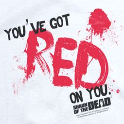 Shaun Of The Dead Red On You Shirts