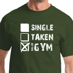 Single Taken At The Gym Mens Fitness Shirts