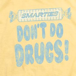 Smarties Don't Do Drugs Shirts