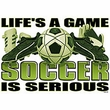Soccer Is Serious Adult T-shirt Tee Shirt