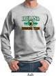 St Patrick's Day Ireland EST 1922 Drinking Team Sweatshirt
