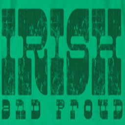 St. Patrick's Day Irish And Proud Shirts