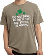 St Patricks Day Drink All Day Pigment Dyed T-shirt