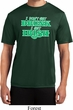 St Patricks Day I Don't Get Drunk Dry Wicking T-shirt